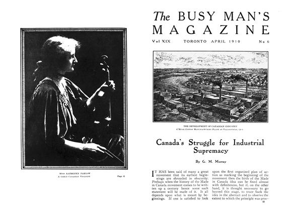 Article Preview: Canada's Struggle for Industrial Supremacy, April 1910 | Maclean's