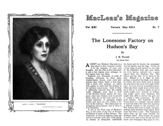 Article Preview: The Lonesome Factory on Hudson's Bay, May 1911 | Maclean's