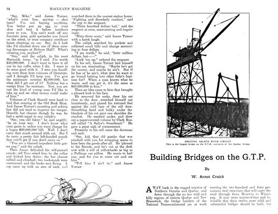 Article Preview: Building Bridges on the G.T.P., June 1911 | Maclean's