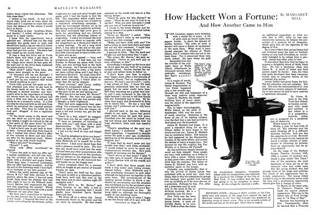 Article Preview: How Hackett Won a Fortune: And How Another Came to Him, September 1914 | Maclean's