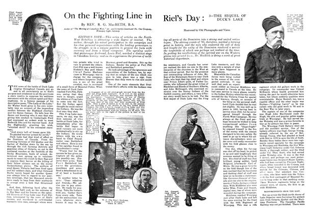 Article Preview: On the Fighting Line in Riel's Day : 3—THE SEQUEL OF DUCK'S LAKE, September 1914 | Maclean's