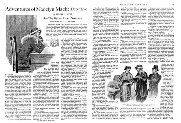 Article Preview: Adventures of Madelyn Mack: Detective, October 1914 | Maclean's
