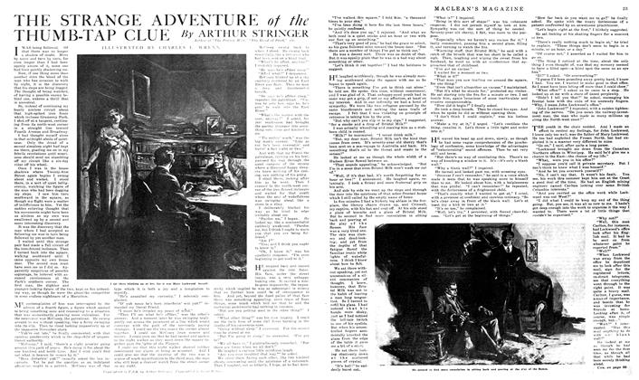 Article Preview: THE STRANGE ADVENTURE of the THUMB-TAP CLUE, February 1919 | Maclean's