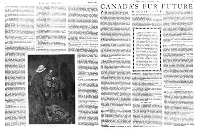 Article Preview: CANADA'S FUR FUTURE, March 1921 | Maclean's