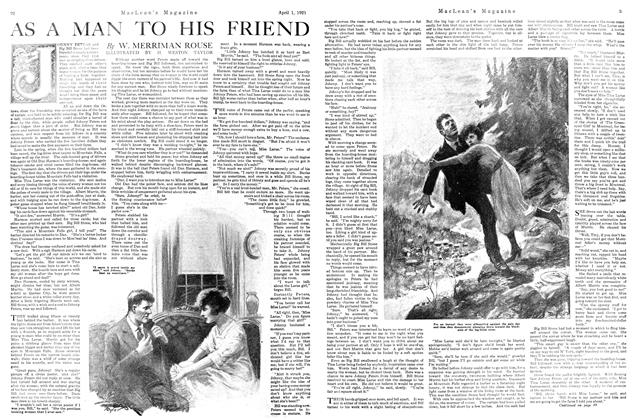 Article Preview: AS A MAN TO HIS FRIEND, APRIL 1st, 1921 1921 | Maclean's