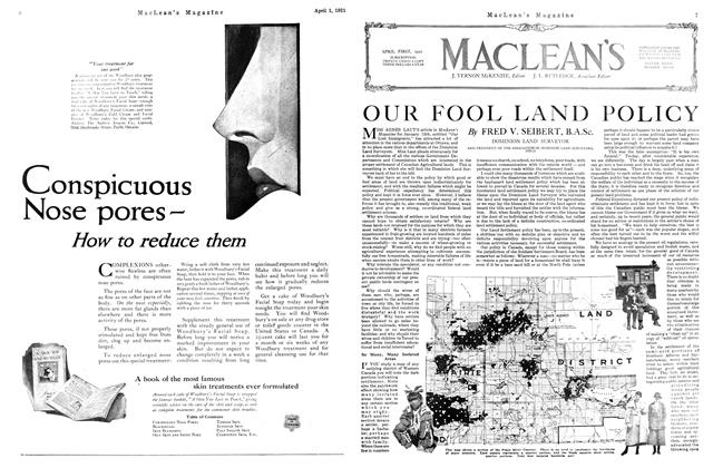 Article Preview: OUR FOOL LAND POLICY, APRIL 1st, 1921 1921 | Maclean's
