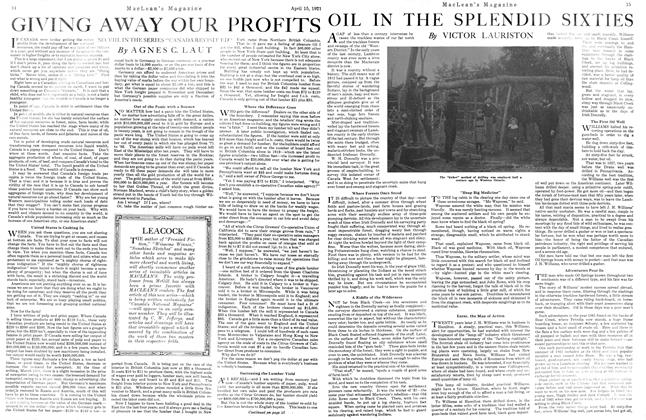 Article Preview: OIL IN THE SPLENDID SIXTIES, April 1921 | Maclean's