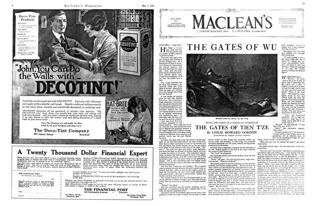Article Preview: THE GATES OF WU BEING THE FIRST OF A SERIES OF STORIES OF THE GATES OF TIEN T'ZE, MAY 1st, 1921 1921 | Maclean's