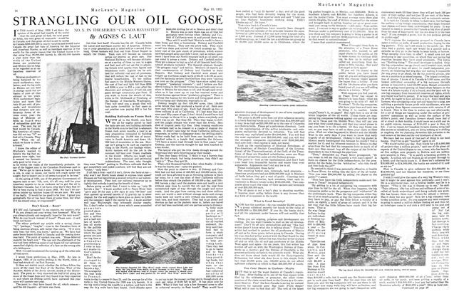 Article Preview: STRANGLING OUR OIL GOOSE, May 1921 | Maclean's