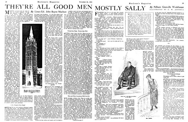 Article Preview: THEY'RE ALL GOOD MEN, Toronto, November 15, 1921 1921 | Maclean's