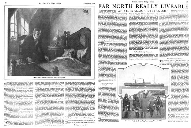Article Preview: FAR NORTH REALLY LIVEABLE, FEBRUARY 1ST 1922 1922 | Maclean's