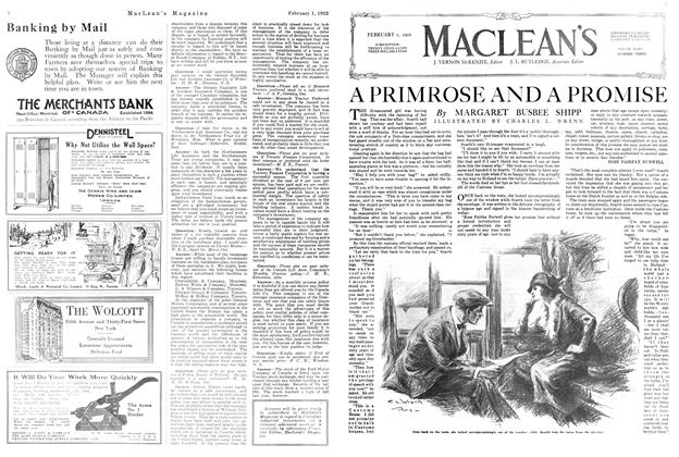 Article Preview: A PRIMROSE AND A PROMISE, FEBRUARY 1ST 1922 1922 | Maclean's