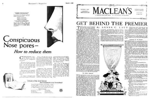 Article Preview: GET BEHIND THE PREMIER, MARCH 1ST 1922 1922 | Maclean's