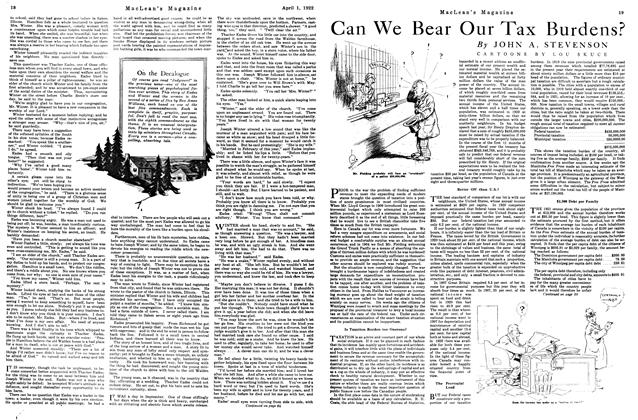 Article Preview: Can We Bear Our Tax Burdens?, April 1922 | Maclean's