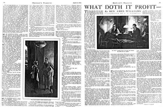 Article Preview: WHAT DOTH IT PROFIT—, APRIL 15TH 1922 1922 | Maclean's