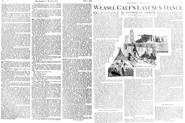 Article Preview: WEASEL CALF'S LAST SUN DANCE, July 1st, 1922 1922 | Maclean's