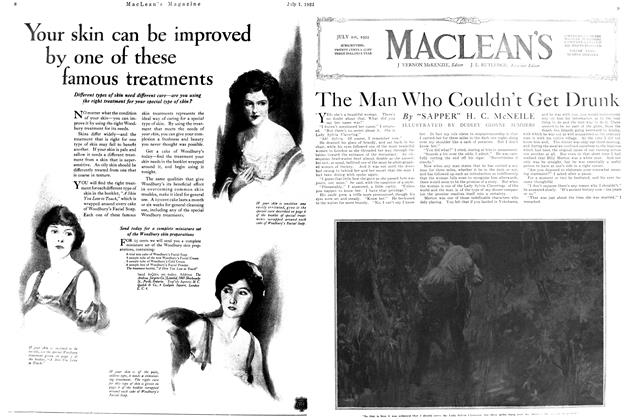 Article Preview: The Man Who Couldn't Get Drunk, July 1st, 1922 1922 | Maclean's
