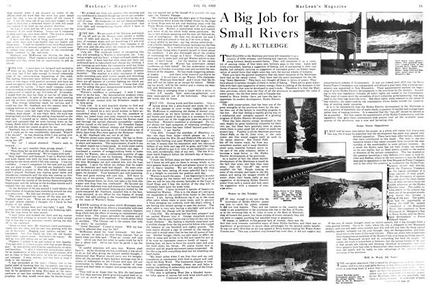 Article Preview: A Big Job for Small Rivers, JULY 15TH 1922 1922 | Maclean's