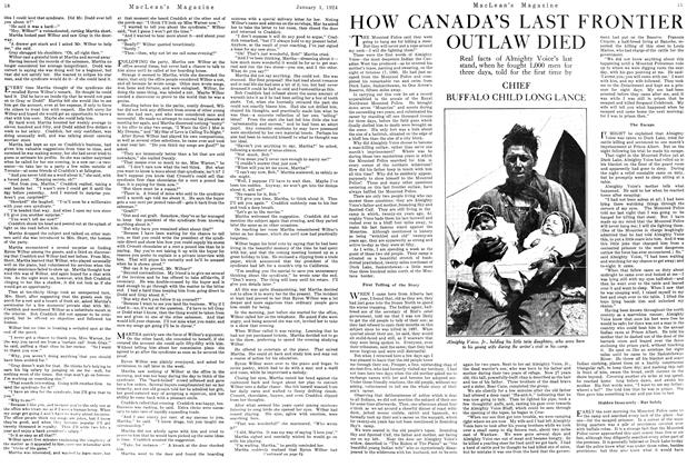 Article Preview: HOW CANADA'S LAST FRONTIER OUTLAW DIED, January 1924 | Maclean's