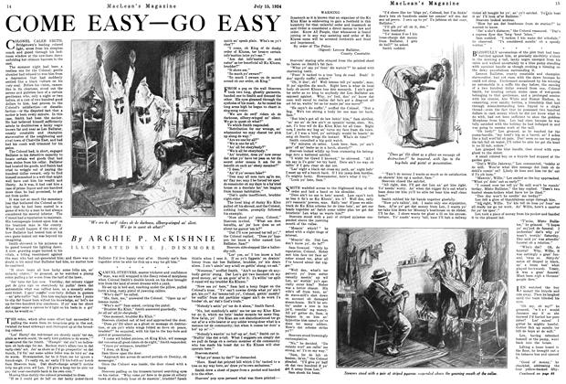 Article Preview: COME EASY—GO EASY, July 1924 | Maclean's