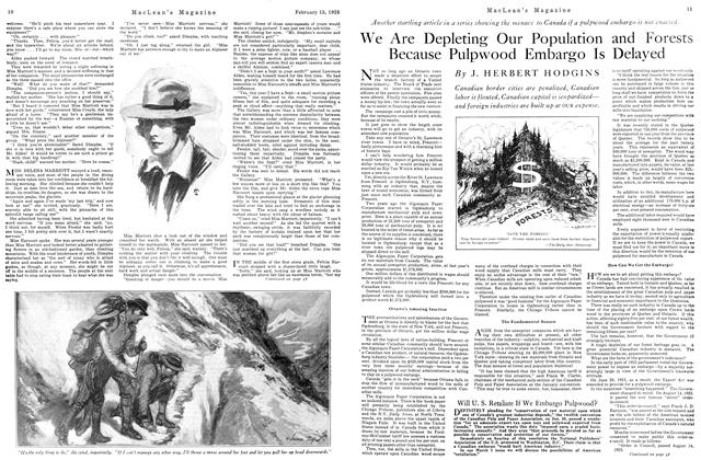 Article Preview: We Are Depleting Our Population and Forests Because Pulpwood Embargo Is Delayed, February 1925 | Maclean's