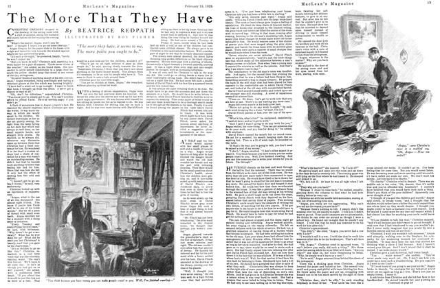Article Preview: The More That They Have, February 1925 | Maclean's