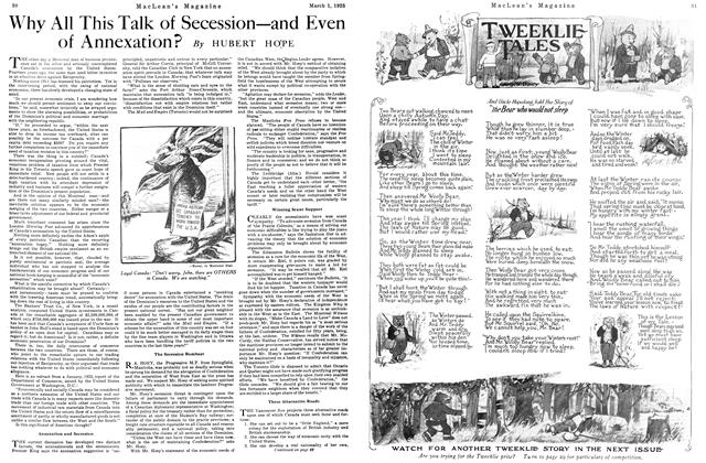 Article Preview: Why All This Talk of Secession—and Even of Annexation?, March 1925 | Maclean's