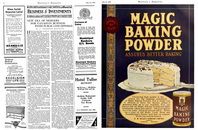 Article Preview: NEW ERA OF MERGERS FOR CANADIAN BUSINESS FINDS PUBLIC LESS OPPOSED, May 1925 | Maclean's