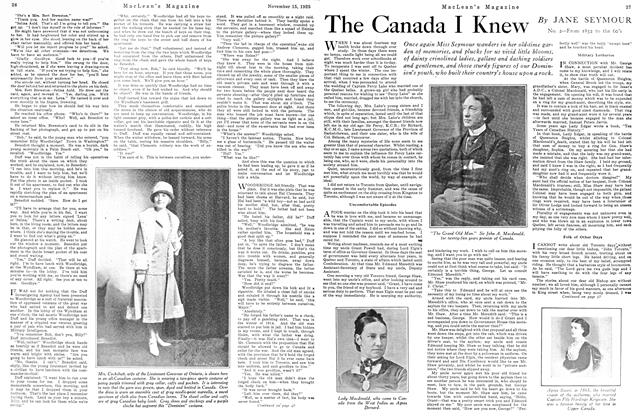 Article Preview: The Canada I Knew, November 15TH 1925 1925 | Maclean's