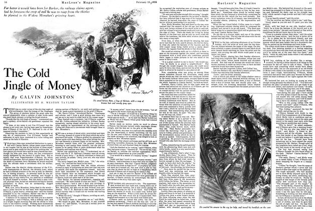 Article Preview: The Cold Jingle of Money, February 1926 | Maclean's