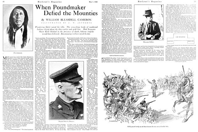 Article Preview: When Poundmaker Defied the Mounties, May 1926   Maclean's