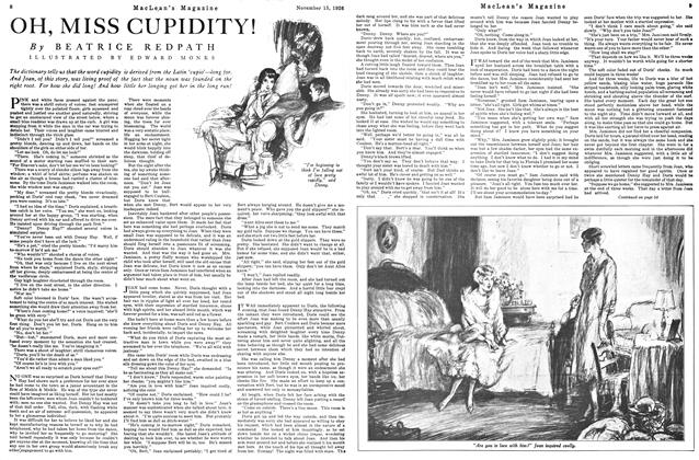 Article Preview: OH, MISS CUPIDITY!, Toronto, November 15, 1926 1926 | Maclean's