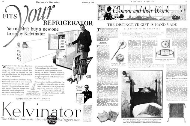 Article Preview: THE DISTINCTIVE GIFT IS HAND-MADE, December 1926 | Maclean's