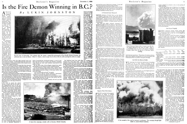 Article Preview: Is the Fire Demon Winning in B.C.?, December 1926 | Maclean's