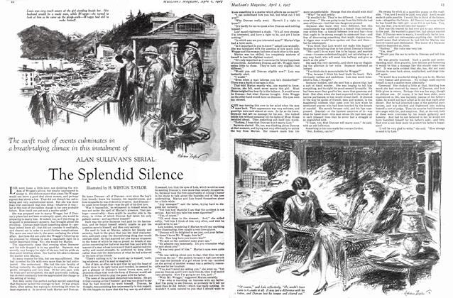 Article Preview: ALAN SULLIVAN'S SERIAL: The Splendid Silence, April 1ST 1927 1927 | Maclean's