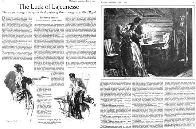 Article Preview: The Luck of Lajeunesse, April 1ST 1927 1927 | Maclean's
