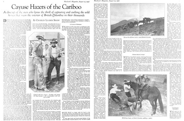 Article Preview: Cayuse Hazers of the Cariboo, August 15th 1927 1927 | Maclean's