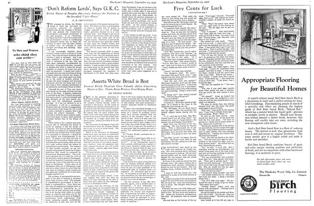 Article Preview: 'Don't Reform Lords', Says G. K. C., September 15TH 1927 1927   Maclean's