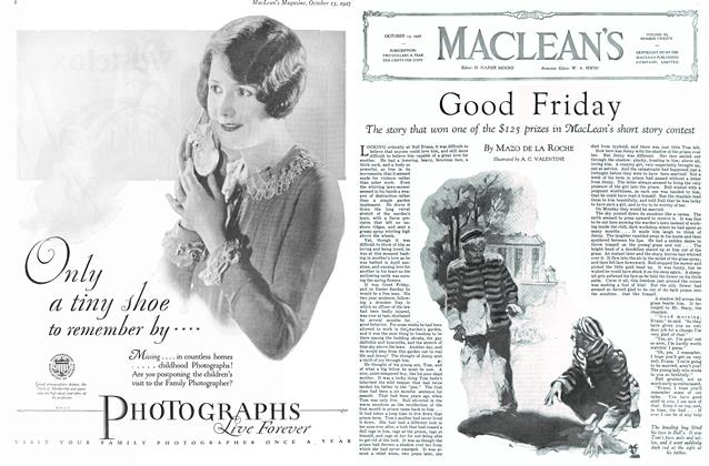 Article Preview: Good Friday, October 15th 1927 1927 | Maclean's