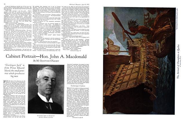 Article Preview: Cabinet Portrait—Hon. John A. Macdonald, April 15th 1931 1931 | Maclean's