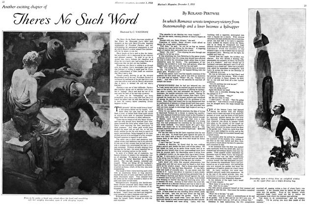 Article Preview: Another exciting chapter of There's No Such Word, December 1st 1931 1931   Maclean's