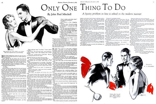 Article Preview: ONLY ONE THING TO DO, December 1st 1931 1931 | Maclean's