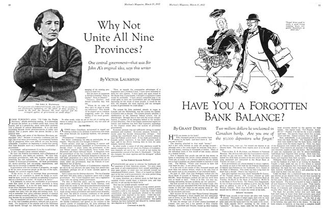 Article Preview: Why Not Unite All Nine Provinces?, March 1932 | Maclean's