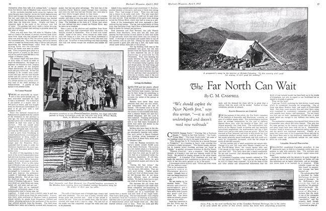 Article Preview: The Far North Can Wait, April 1st 1932 1932 | Maclean's