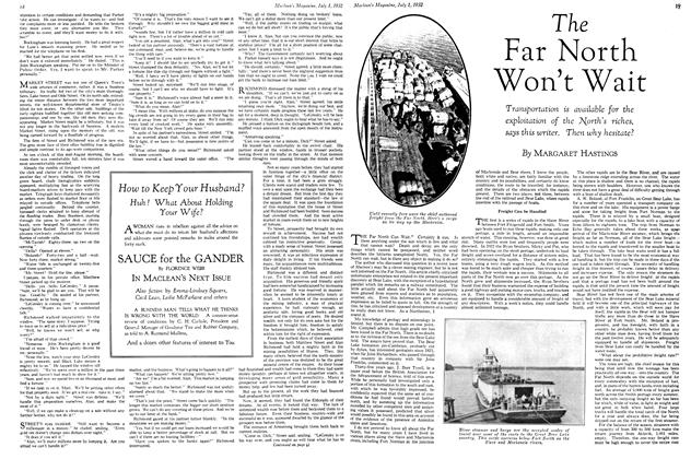 Article Preview: The Far North Won't Wait, July 1st 1932 1932 | Maclean's