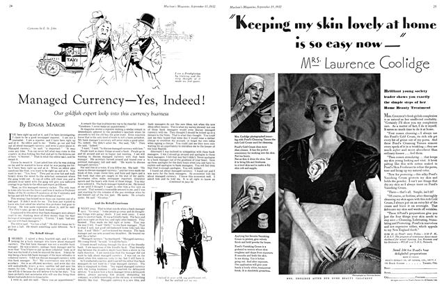 Article Preview: Managed Currency—Yes, Indeed!, September 15th 1932 1932 | Maclean's