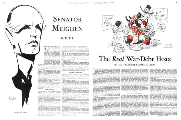Article Preview: SENATOR MEIGHEN, February 15TH 1933 1933 | Maclean's