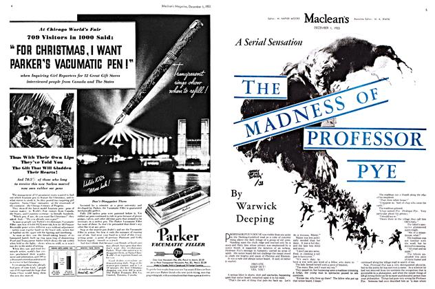 Article Preview: THE MADNESS OF PROFFSSOR PYE, December 1933 | Maclean's