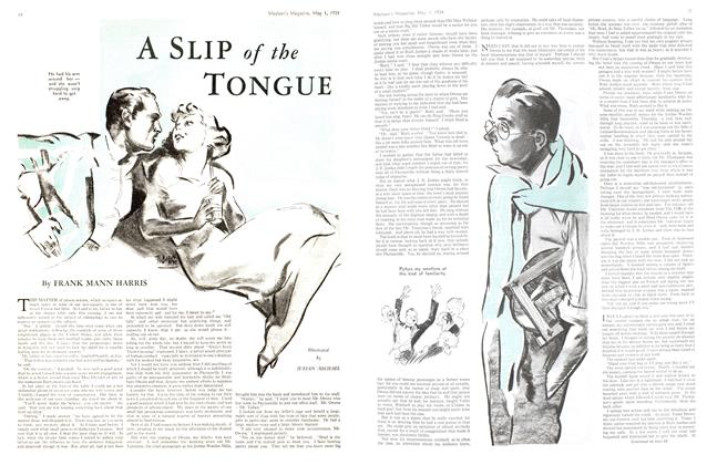 Article Preview: A SLIP of the TONGUE, May 1st 1934 1934 | Maclean's