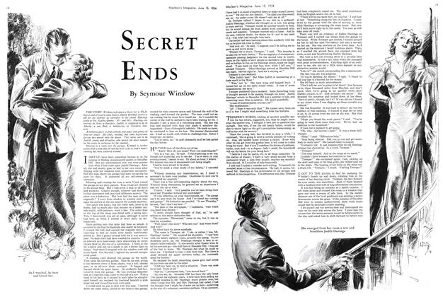 Article Preview: SECRET ENDS, June 15th 1934 1934 | Maclean's